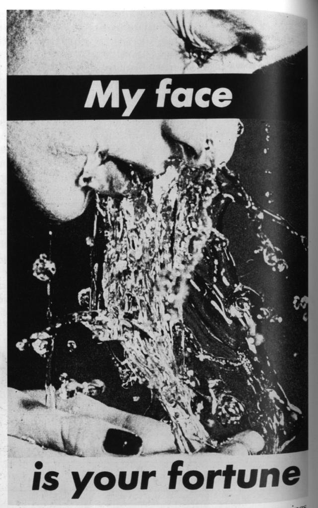 Barbara Kruger - My Face is Your Fortune, 1982